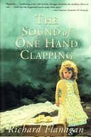 The Sound Of One Hand Clapping, Richard Flanagan