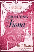 Perfecting Fiona, M.C.Beaton