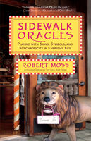 Sidewalk Oracles, Robert Moss