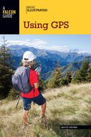 Basic Illustrated Using GPS, Bruce Grubbs