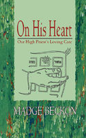 On His Heart, Madge Beckon