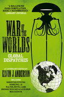 War of the Worlds: Global Dispatches, Kevin Anderson