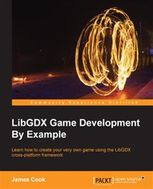 LibGDX Game Development By Example, James Cook
