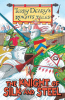 The Knight of Silk and Steel, Terry Deary