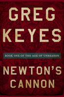 Newton's Cannon, Gregory Keyes
