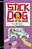 Stick Dog Dreams of Ice Cream, Tom Watson