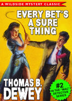 Every Bet's a Sure Thing, Thomas B.Dewey