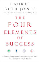 The Four Elements of Success, Laurie Beth Jones
