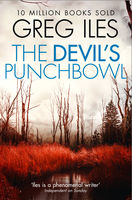The Devil's Punchbowl (Penn Cage, Book 3), Greg Iles