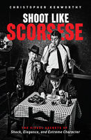 Shoot Like Scorsese, Christopher Kenworthy