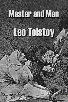 Master and Man, Leo Tolstoy