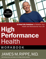 High Performance Health Workbook, James Rippe