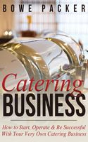 Catering Business, Bowe Packer