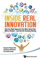 Inside Real Innovation, Andreas Wankerl, Carl Schramm, Eugene Fitzgerald