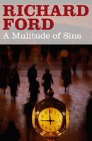 A Multitude of Sins, Richard Ford