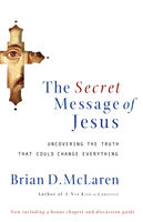 The Secret Message of Jesus, Brian McLaren