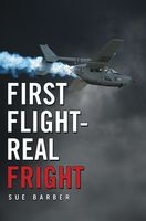 First Flight Real Fright, Sue Barber