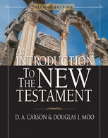 An Introduction to the New Testament, D.A. Carson, Douglas J. Moo