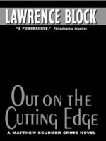 Out on the Cutting Edge, Lawrence Block