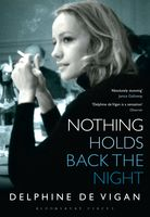 Nothing Holds Back the Night, Delphine de Vigan