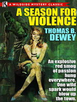 Season for Violence, Thomas B.Dewey