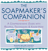 The Soapmaker's Companion, Susan Miller Cavitch