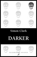 Darker, Simon Clark