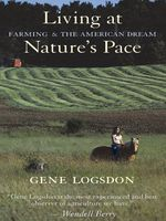 Living at Nature's Pace, Gene Logsdon