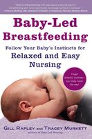 Baby-Led Breastfeeding, Gill Rapley, Tracey Murkett