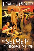 The Secret of The Desert Stone, Frank E. Peretti