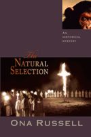 The Natural Selection, Ona Russell