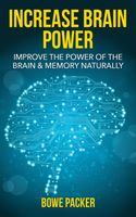 Increase Brain Power, Bowe Packer