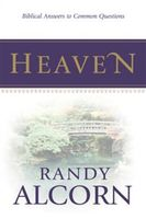 Heaven: Biblical Answers to Common Questions (booklet), Randy Alcorn