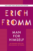 Man for Himself, Erich Fromm