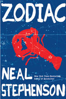 Zodiac. The Eco-Thriller, Neal Stephenson