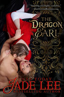 The Dragon Earl (The Regency Rags to Riches Series, Book 4), Jade Lee