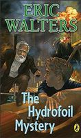Hydrofoil Mystery, Eric Walters