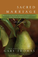 Sacred Marriage Participant's Guide, Gary L.Thomas, Kevin, Sherry Harney