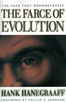 The Face That Demonstrates The Farce of Evolution, Hank Hanegraaff