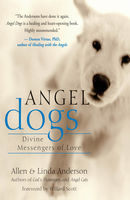 Angel Dogs with a Mission, Allen Anderson, Linda Anderson