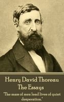 The Essays, Henry David Thoreau