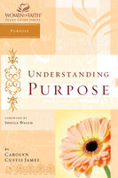 Understanding Purpose, Carolyn Custis James