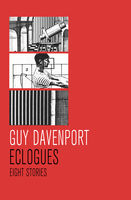 Eclogues, Guy Davenport