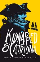 Kidnapped and Catriona, Robert Louis Stevenson
