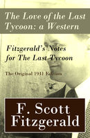 The Love of the Last Tycoon, Francis Scott Fitzgerald