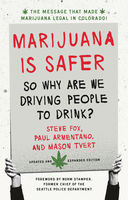 Marijuana is Safer, Mason Tvert, Paul Armentano, Steve Fox