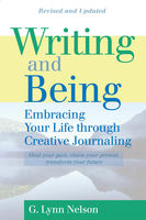 Writing and Being, G.Lynn Nelson