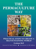 The Permaculture Way, Graham Bell