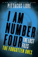 I Am Number Four: The Lost Files: The Forgotten Ones, Pittacus Lore
