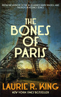 The Bones of Paris, Laurie R.King